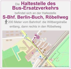 Lage der Ersatzverkehrs-Haltestelle in Berlin-Buch